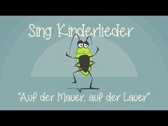Auf der Mauer, auf der Lauer - Kinderlieder zum Mitsingen | Sing Kinderlieder - YouTube