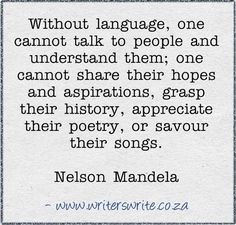 Mandela was also an advocate for language-learning.