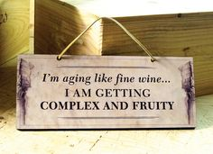 Decorative Wall Sign with Funny Wine Saying in Beige & Brown. Wine Sign. Kitchen Wine Decor. Antique. Vintage. Fall Trends. Ready to Ship