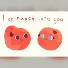 Cute and funny peach pun! You have to ap-peach-iate a good fruit joke! Cute and funny peach pun! You have to ap-peach-iate a good fruit [.