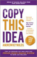 just copy this idea is a FREE book about a guy who made millions working from home. And he tell's all in this book.