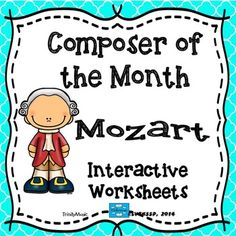 This Composer of the Month (Wolfgang Amadeus Mozart) interactive packet contains different interactive (but quick) pop-up and 3-D writing worksheets as well as flip-style worksheets.   Six versions of writing lines are included for the pop-up and 3D interactive worksheets.