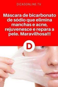 Mascara bicarbonato de sódio   Máscara de bicarbonato de sódio que elimina manchas e acne, rejuvenesce e repara a pele. Maravilhosa!!!