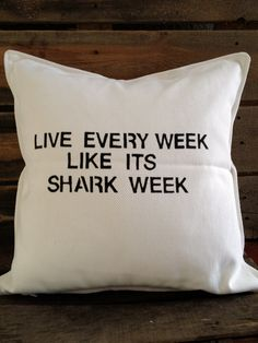 Shark Week Throw Pillow by SatMorningPancakes on Etsy from SatMorningPancakes on Etsy. Saved to Live every week like its shark week! Shark Week, Tracy Jordan, Shark Bedroom, My Guy, Make Me Happy, Boy Room, In This World, Wisdom, Throw Pillows