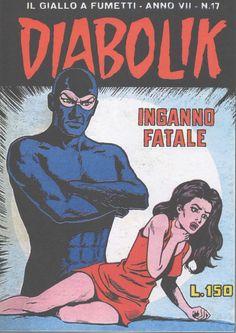 Diabolik, Comic Covers, Comic Books, Comics, My Love, Retro, Cartoons, Cartoons, Retro Illustration