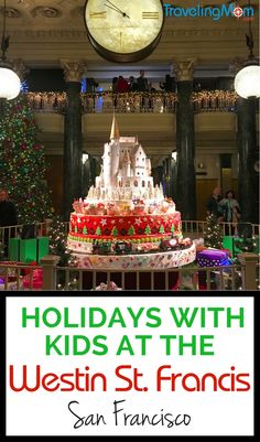 Visiting San Francisco for the Christmas season? Find out why the historic Westin St. Francis hotel in Union Square is an ideal place to stay with kids and get a sneak peek at the decorations, sugar castles, and even holiday tea.