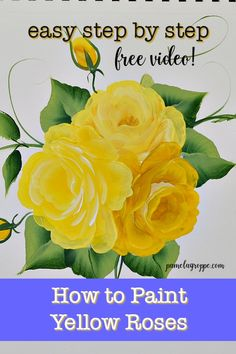 Draw Roses easy step by step of How to Paint Yellow roses in acrylics. Simple strokes layered to create these beautiful roses. Yellow can be a tricky color and I show you how to master it. Canvas Painting Tutorials, Acrylic Painting Lessons, One Stroke Painting, Diy Painting, Tole Painting, Painting Techniques, Matte Painting, Acrylic Flowers, Painting Flowers