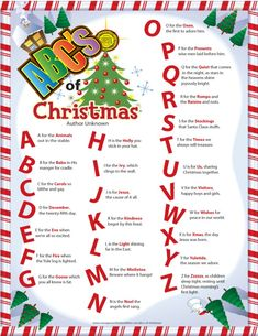 This is a copy of the ABC's of Christmas that I found and wanted to share with my readers. I am unsure of who the author is. It takes each letter of the alphabet and gives a word that talks a… Christmas Stories For Kids, Christmas Verses, Christmas Prayer, Christmas Alphabet, Christmas Program, Christmas Concert, Christmas Activities, A Christmas Story, Christmas Traditions