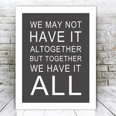 We May Not Have It Altogether Framed Word Art Print