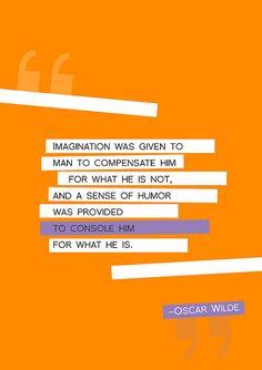 - Oscar Wilde