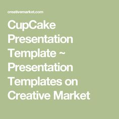 CupCake Presentation Template ~ Presentation Templates on Creative Market