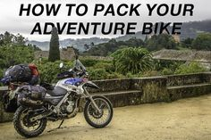 Tips from a seasoned overlanding couple. How to pack your adventure motorcycle for a long term trip.