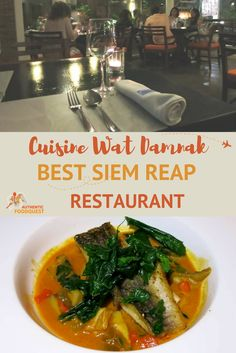 At Cuisine Wat Damnak, chef Joannès Rivière blends local Cambodian ingredients with French culinary techniques. Check out the best Siem Reap restaurant!
