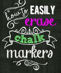 How-to-Erase-Chalk-Markers-Easily                                                                                                                                                                                 More Chalk Writing, Chalkboard Writing, Chalkboard Markers, Chalkboard Lettering, Chalkboard Designs, Chalkboard Labels, Framed Chalkboard, Chalk Markers, Chalkboard Ideas
