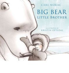 """Big bear, little brother / Carl Norac; illustrated by Kristin Oftedal. """"A stunning tale of friendship between a lost little boy and a solitary polar bear"""". Toddler Age, Toddler Books, Childrens Books, Stages Of Baby Development, Apps, Unique Baby Names, Reading Levels, Big Bear, Bedtime Stories"""