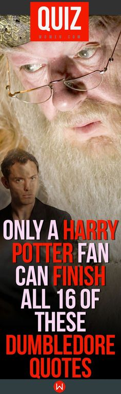 Are you a true Harry Potter fan? Come take this fun Harry Potter quiz featuring Albus Dumbledore quotes! Only Harry Potter, Ron Weasley, and Hermione Granger could ace this hard Harry Potter quiz test! Harry Potter quiz questions!