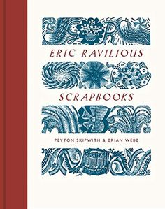 Buy Eric Ravilious Scrapbooks by Peyton Skipwith at Mighty Ape NZ. To the interested observer the collected volumes of artist-designer Eric Ravilious's preparatory works and materials provide a veritable mine of infor. Maggi Hambling, David Gentleman, Kurt Jackson, John Nash, Peter Blake, Picture Credit, Book Projects, Great Friends, Book Photography