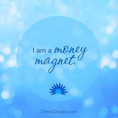 I am a money magnet. #affirmation