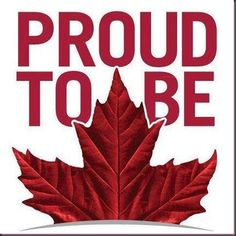 Proud to be Canadian ~ LOVE my Country Happy Canada Day Canadian Things, I Am Canadian, Canadian Girls, Canadian History, Canadian Flags, Canadian Maple, Canadian Beer, Canadian Cuisine, Ontario