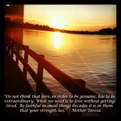 Mother Theresa Love Quote  http://wefirstmet.com