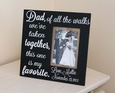 Personalized Quote Frame- Of all the walks on Etsy, $43.00