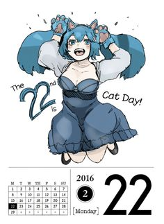 February 22, 2016  Today we get a cheerful image of Saiko for Cat Day! ฅ^•ﻌ•^ฅ Does Cat Day sound familiar? There's a special illustration drawn for the 22nd of every month this year!   You can view the first Cat Day entry here! ~ x    #Calendar#February#22#Monday#Yonebayashi Saiko