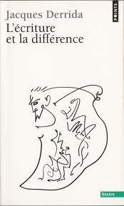#Derrida, Jacques  La Escritua de la Diferencia (Frances)  Deconstrucción  Adolfo Vásquez Rocca PHD.