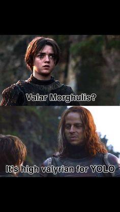 Valar Morghulis: High Valyrian for YOLO