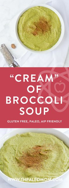 """Cream"" of Broccoli Soup | The Paleo Mom"