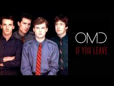 """""""If You Leave"""" is a 1986 song by the British synthpop group Orchestral Manoeuvres in the Dark (OMD). It was recorded for the soundtrack to the film Pretty in..."""