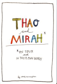 Thao and Mirah - On Tour & In Their Own Words ZINE