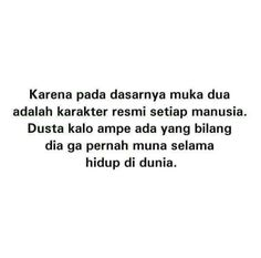 Quotes Rindu, Story Quotes, Tumblr Quotes, Mood Quotes, People Quotes, Qoutes, Life Quotes, Muslim Quotes, Islamic Quotes