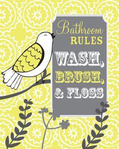 Bathroom Rules - Kids Bathroom BIrd Art Yellow and Gray with Bird or Any Animal - Wash, Brush, Floss - 8x10 Art Print. $18.95, via Etsy.