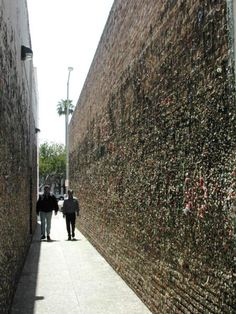 Bubble gum alley in California! Since 1960 people have been sticking there ABC gum on the walls in the alley! Bucket list:)