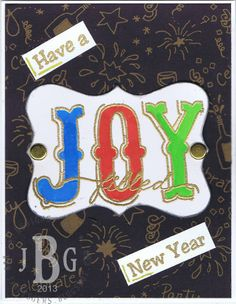 "Texana Designs card sample by DTM Janet Bradshaw using  our Texana Designs JOY (artwork by DTM Karen Lambert) and ""Have a Texas-size New Year's"" stamps."