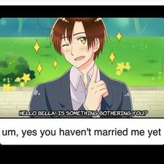 MARRY ME <3 XD<<NO ROMANO SPAIN WOULD BE SO SADDDD<<HERE HERE SPAMANO<<SPAIN PROBABLY MADE THE MEME<<< i---: