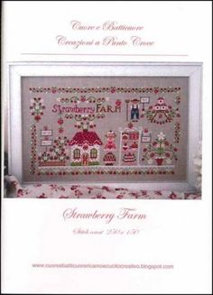 Strawberry Farm is the title of this cross stitch pattern from Cuore e Batticoure featuring a farmer and his wife on a strawberry farm. The design is stitched with DMC threads.