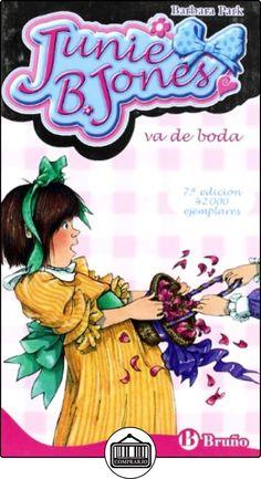 Junie B. Jones va de boda (Castellano - A Partir De 6 Años - Personajes Y Series - Junie B. Jones) de Barbara Park ✿ Libros infantiles y juveniles - (De 3 a 6 años) ✿