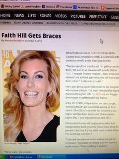 Faith Hill had braces!