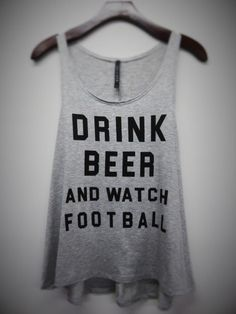 Drink Beer and Watch Football Graphic tank top