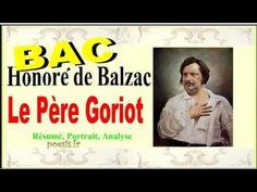 BAC - Le Père Goriot de Balzac - Résumé, Personnages, Analyse - YouTube