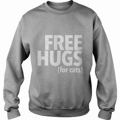 Free Hugs For #Cats tshirt pets  anime  animals, Order HERE ==> https://www.sunfrog.com/Pets/125905971-741768862.html?6782, Please tag & share with your friends who would love it, #superbowl #christmasgifts #renegadelife