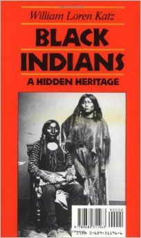 """Black Indians, like other Afro-Americans, have been treated as writers of history as invisible""..."