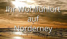 Ihr Wohlfühlort auf Norderney