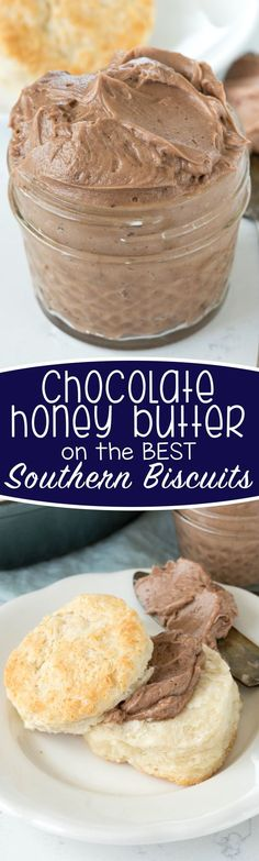 Chocolate Honey Butter on biscuits. Is it a breakfast or a dessert?? I don't know, but I want to try it!