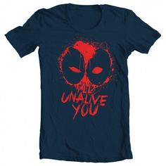 """Men's Deadpool Inspired """"I'll Unalive You"""" Tee"""