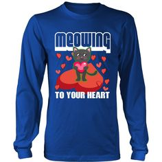 Cute Cat MEOWING TO YOUR HEART valentines day shirt for boys and girls . Perfect valentines day Gift Tee for family or friends and makes a perfect shirt to give to your boyfriend, girlfriend, or secre