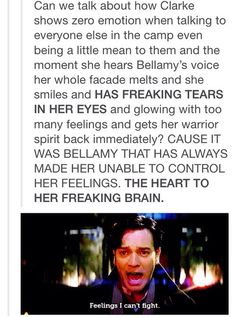 Bellamy went from being the person she hated the most to her best, most trusted friend