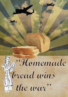 """Homemade bread wins the war"" ~ WWII era poster."