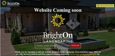 BrightOnLandscaping Website Design Landing Page is live now.